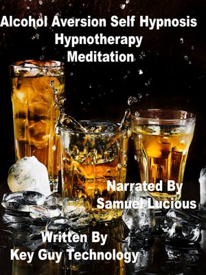 cover image of Alcohol Aversion Self Hypnosis Hypnotherapy Meditation