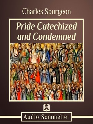 cover image of Pride Catechized and Condemned