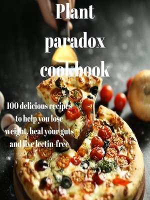 cover image of The Plant Paradox Cookbook