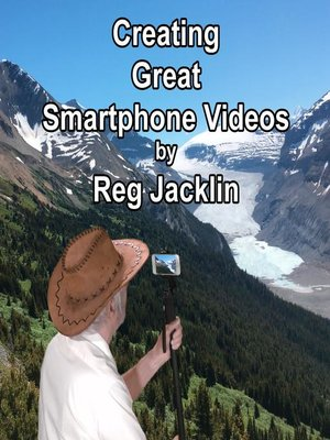 cover image of Creating Great Smartphone Videos