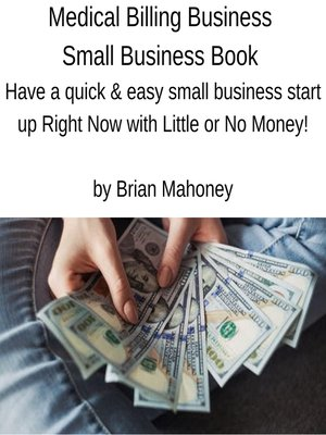 cover image of Medical Billing Business Small Business Book