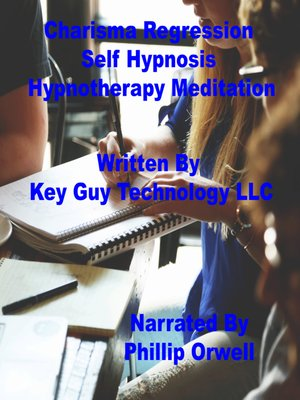 cover image of Charisma Regression Self Hypnosis Hypnotherapy Meditation