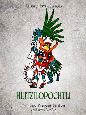 cover image of Huitzilopochtli