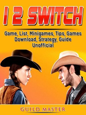 cover image of 1 2 Switch Game, List, Minigames, Tips, Games, Download,  Strategy, Guide Unofficial