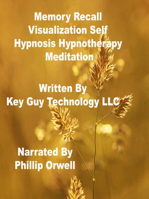 cover image of Memory Recall Visualization Self Hypnosis Hypnotherapy Meditation