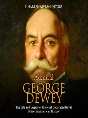 cover image of Admiral George Dewey