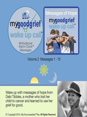 cover image of My Good Grief Wake UP Call Messages, Volume 2