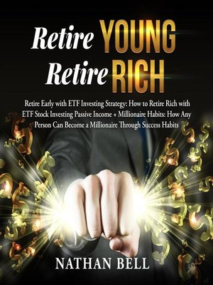 cover image of Retire Young Retire Rich