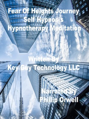 cover image of Fear of Heights Bridges Self Hypnosis Hypnotherapy Meditation