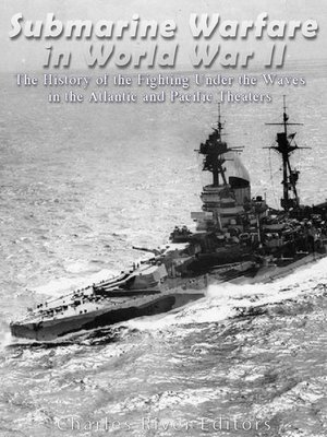 cover image of Submarine Warfare in World War II