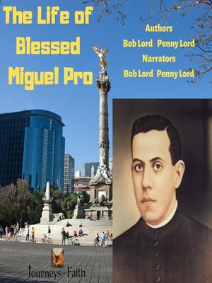 cover image of The Life of Blessed Miguel Pro