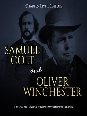 cover image of Samuel Colt and Oliver Winchester