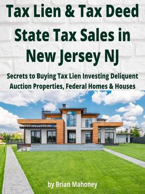 cover image of Tax Lien & Tax Deed State Tax Sales in NEW JERSEY NJ