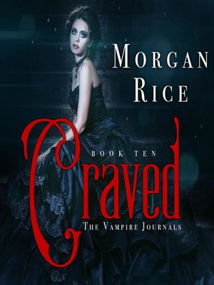 cover image of Craved (Book #10 in the Vampire Journals)