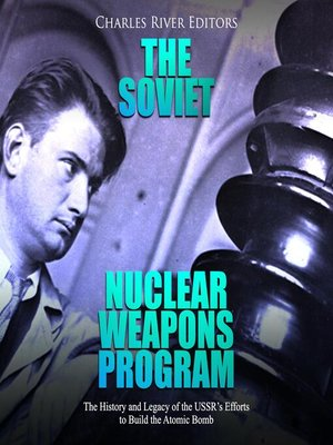 cover image of The Soviet Nuclear Weapons Program
