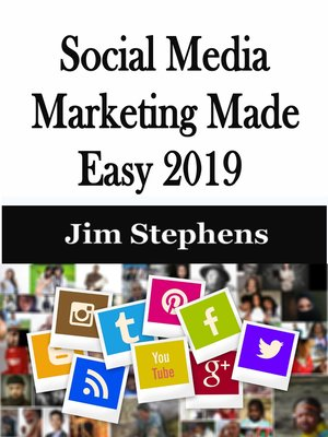 cover image of Social Media Marketing Made Easy 2019