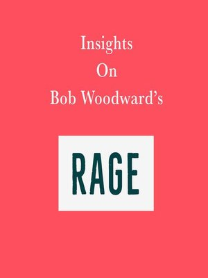 cover image of Insights on Bob Woodward's Rage