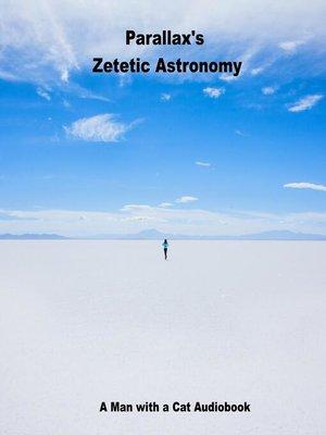 cover image of Zetetic Astronomy