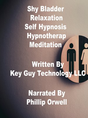 cover image of Shy Bladder Relaxation Self Hypnosis Hypnotherapy Meditation
