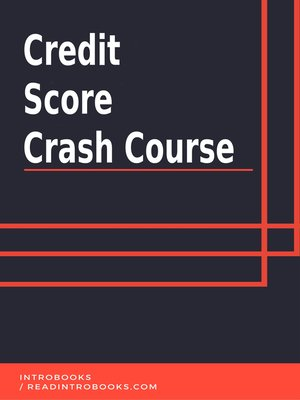 cover image of Credit Score Crash Course