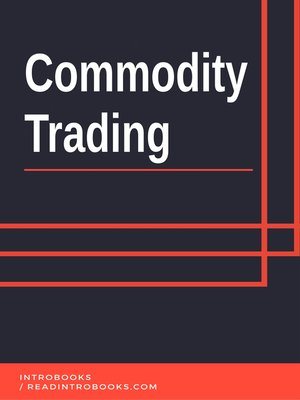 cover image of Commodity Trading