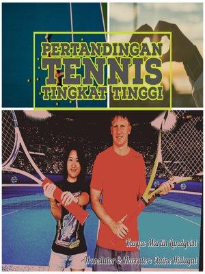 cover image of Permainan Tennis Tingkat Tinggi