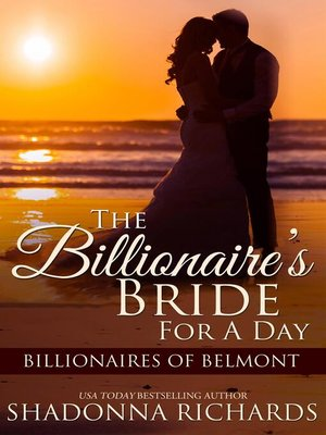 cover image of Billionaire's Bride for a Day, The--Billionaires of Belmont Book 1