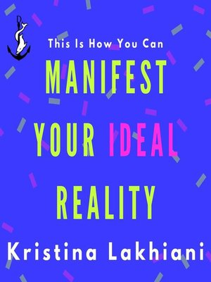 cover image of Manifest Your Ideal Reality