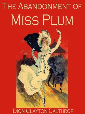 cover image of The Abandonment of Miss Plum