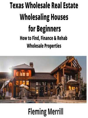 cover image of Texas  Wholesale Real Estate Wholesaling Houses for Beginners