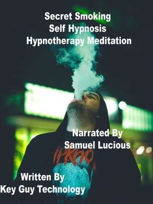 cover image of Secret Smoking Self Hypnosis Hypnotherapy Meditation