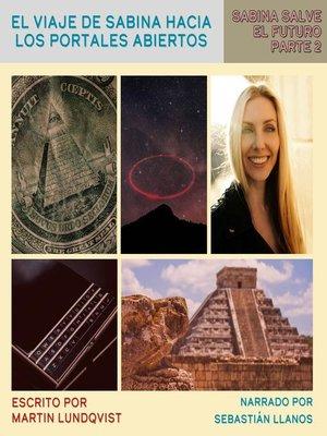 cover image of El Viaje de Sabina Hacia los Portales Abiertos