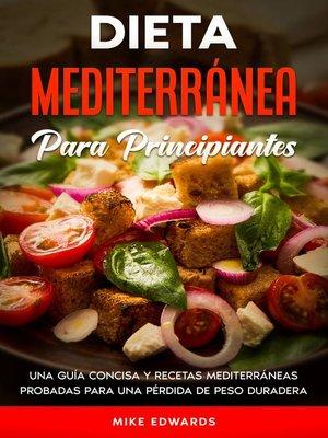cover image of Dieta Mediterránea Para Principiantes