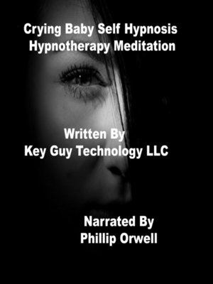 cover image of Crying Baby Self Hypnosis Hypnotherapy Meditation