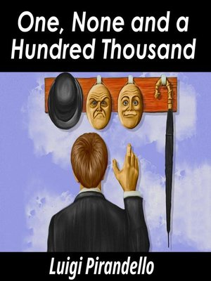 cover image of One, None and a Hundred Thousand