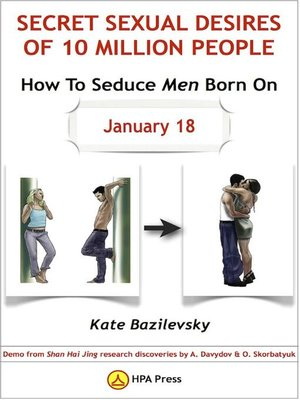 cover image of How to Seduce Men Born on January 18, or Secret Sexual Desires of 10 Million People