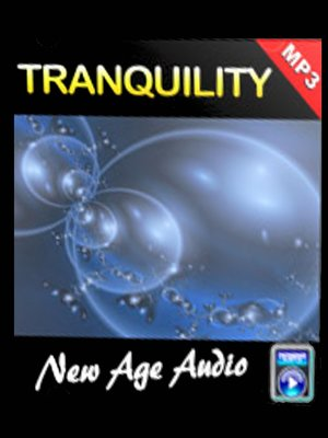 cover image of Tranquillity--Relaxation Music and Sounds