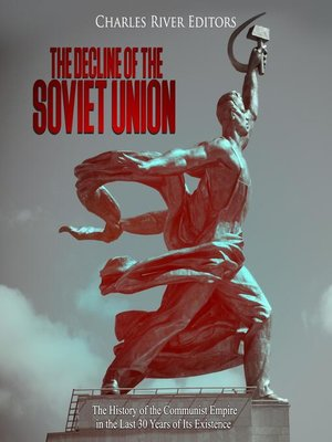cover image of The Decline of the Soviet Union