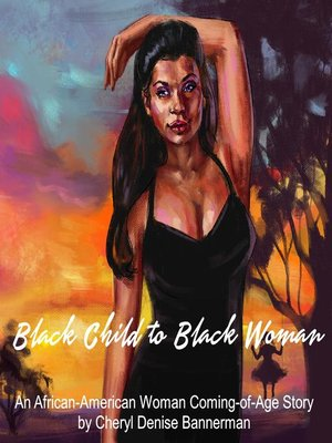 cover image of Black Child to Black Woman