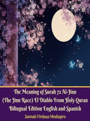 cover image of The Meaning of Surah 72 Al-Jinn (The Jinn Race) El Diablo From Holy Quran