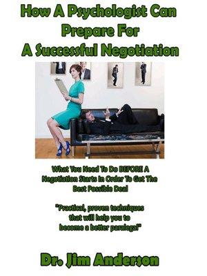 cover image of How a Psychologist Can Prepare for a Successful Negotiation