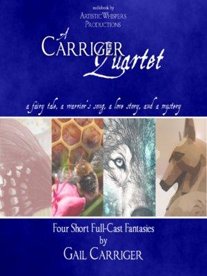 cover image of A Carriger Quartet