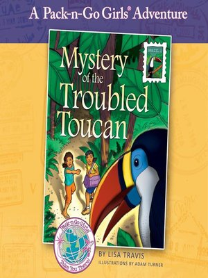 cover image of Mystery of the Troubled Toucan