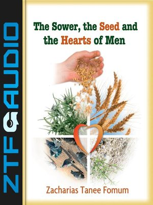 cover image of The Sower, the Seed and the Hearts of Men