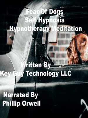 cover image of Fear of Dogs Self Hypnosis Hypnotherapy Meditation