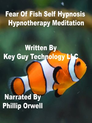 cover image of Fear of Fish Self Hypnosis Hypnotherapy Meditation