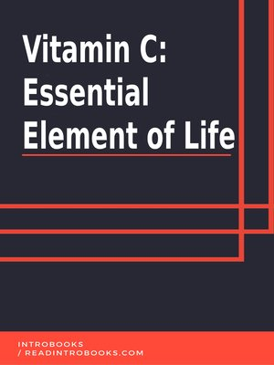 cover image of Vitamin C Essential Element of Life