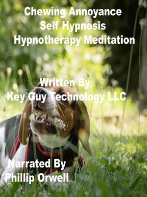 cover image of Chewing Annoyance Self Hypnosis Hypnotherapy Meditation