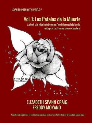 cover image of Los Petalos de la Muerte, Volume 1