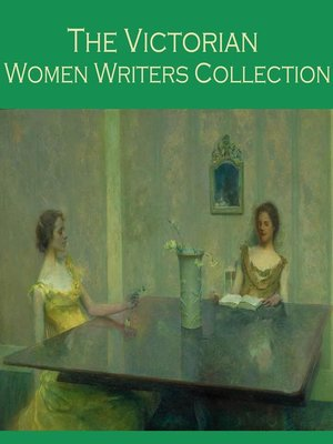 cover image of The Victorian Women Writers Collection